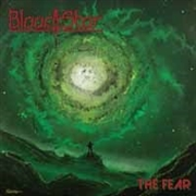 BLOOD STAR - THE FEAR (COL)