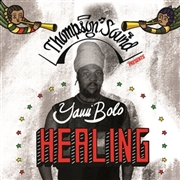BOLO, YAMI - HEALING OF ALL NATIONS