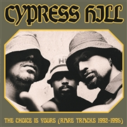 CYPRESS HILL - THE CHOICE IS YOURS (RARE TRACKS 1992-1995)