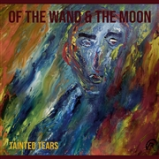 OF THE WAND AND THE MOON - TAINTED TEARS (BLUE)