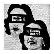 DANIELS, WALTER -& THE HUNGRY HEARTS- - OUT AT DUSK/WHERE'S THE PAIN POINT