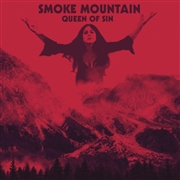 SMOKE MOUNTAIN - QUEEN OF SIN