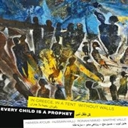 VALLE, MARTHE -& VARIOUS SYRIAN ARTISTS- - EVERY CHILD IS A PROPHET
