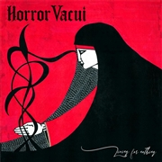 HORROR VACUI - LIVING FOR NOTHING...