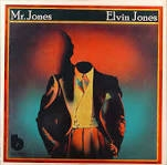 JONES, ELVIN - MR. JONES