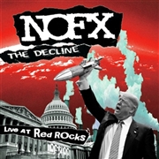 NOFX - DECLINE LIVE AT RED ROCKS/LINEWLEUM
