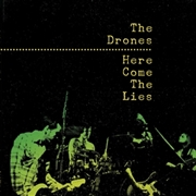 DRONES (AUSTRALIA) - HERE COME THE LIES
