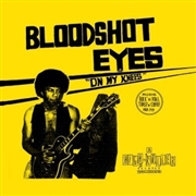 BLOODSHOT EYES - (BLACK) ON MY KNEES