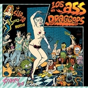 LOS ASS-DRAGGERS - STINKIN' ALIVE