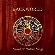 BACKWARD FOLK CLUB - SACRED & PROFANE SONGS