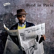 BYRD, DONALD - BYRD IN PARIS