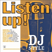 VARIOUS - LISTEN UP! DJ STYLE
