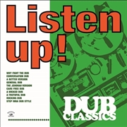 VARIOUS - LISTEN UP! DUB CLASSICS