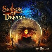 SEASONS OF DREAMS - MY SHELTER