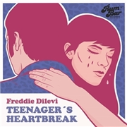 DILEVI, FREDDIE - TEENAGER'S HEARTBREAK