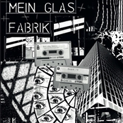 MEIN GLAS FABRIK - EXOTIC PERCUSSION/DEATH TV (2LP)