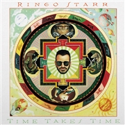 STARR, RINGO - TIME TAKES TIME