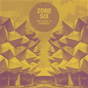 ZONE SIX - ANY NOISE IS INTENDED (2LP)