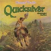 QUICKSILVER MESSENGER SERVICE - HAPPY TRAILS (IT)