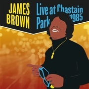 BROWN, JAMES - LIVE AT CHASTAIN PARK (2LP)