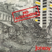 JONESY - NO ALTERNATIVE (FR)