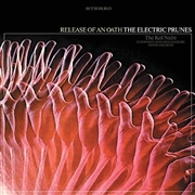 ELECTRIC PRUNES - RELEASE OF AN OATH