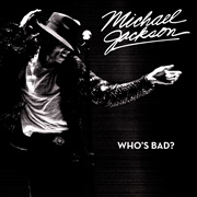 JACKSON, MICHAEL - WHO'S BAD