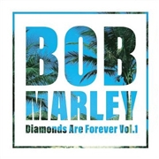 MARLEY, BOB - DIAMONDS ARE FOREVER, VOL. 1 (2LP)