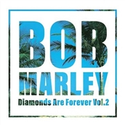 MARLEY, BOB - DIAMONDS ARE FOREVER, VOL. 2 (2LP)