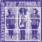 SAVAGE, MARTIN -& THE JIGGERZ- - BETWEEN THE LINES/SHOOTING FOR STARS