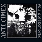 ANTI-CIMEX - VICTIMS OF A BOMB RAID: THE DISCOGRAPHY (3CD)