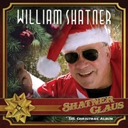 SHATNER, WILLIAM - SHATNER CLAUS: CHRISTMAS ALBUM (PD)