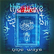WAKE - NINE WAYS