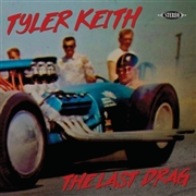KEITH, TYLER - LAST DRAG