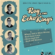 ROY & THE ECHO KINGS - LISTEN TO THE AUTHENTIC HEPCAT SOUNDS OF