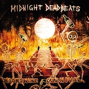 MIDNIGHT DEADBEATS - MOONSHINE CARNIVAL