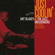 BLAKEY, ART -& THE JAZZ MESSENGERS- - JUST COOLIN'