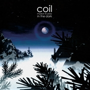 COIL - (CLEAR) MUSICK TO PLAY IN THE DARK (2LP)