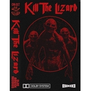 KILL THE LIZARD - KILL THE LIZARD