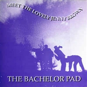 "BACHELOR PAD - MEET THE LOVELY JENNY BROWN (10"")"