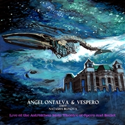 ONTALVA, ANGEL -& VESPERO- - LIVE AT THE ASTRAKHAN STATE THEATRE...