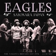 EAGLES - SAYONARA JAPAN (2CD)