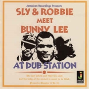 SLY & ROBBIE - MEET BUNNY LEE AT DUB STATION