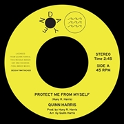 HARRIS, QUINN - PROTECT ME FROM MYSELF/I'LL ALWAYS LOVE YOU