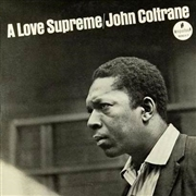 COLTRANE, JOHN - A LOVE SUPREME (180G/IMPULSE)