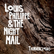 PHILIPPE, LOUIS -& THE NIGHT MAIL- - THUNDERCLOUDS