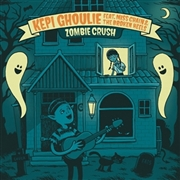 GHOULIE, KEPI -FEAT. MISS CHAIN & THE BROKEN HEELS- - ZOMBIE CRUSH/HAIR OF GOLD (SKIN OF BLUE)