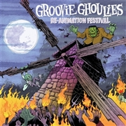 GROOVIE GHOULIES - RE-ANIMATION FESTIVAL