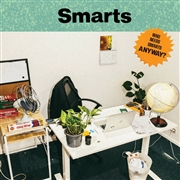 SMARTS - WHO NEEDS SMARTS, ANYWAY? (AUSTRALIA)