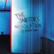 JANITORS (SWEDEN) - NOISOLATION SESSIONS, VOL. 1